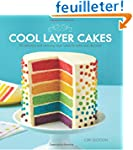 Cool Layer Cakes: 50 Delicious and Am...