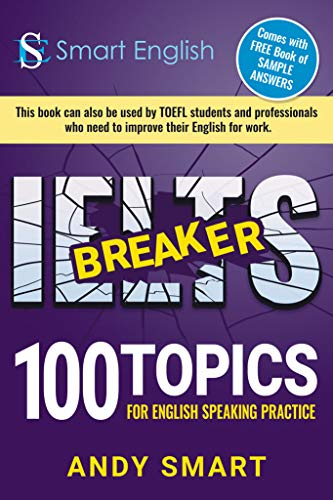 IELTS Breaker: 100 topics for English Speaking Practice (English ...