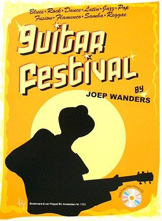 Guitar Festival 1 - arrangiert für Gitarre - mit CD [Noten / Sheetmusic] Komponist: WANDERS JOEP