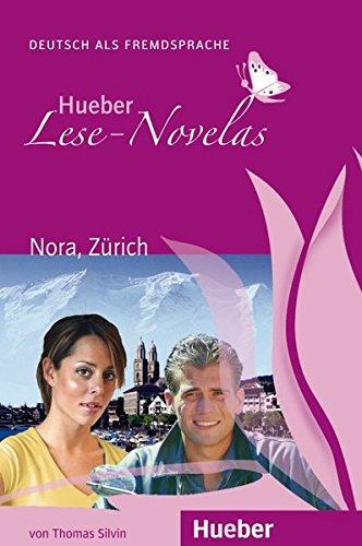 LESE-NOVELAS.A1.Nora, Zuerich.Libro+CD
