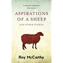 Aspirations of a Sheep: A Collection of Fourteen Short Stories