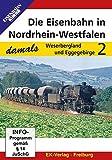 Die Eisenbahn in Nordrhein-Westfalen 2 - Weserbergland und Eggegebirge [Alemania] [DVD]