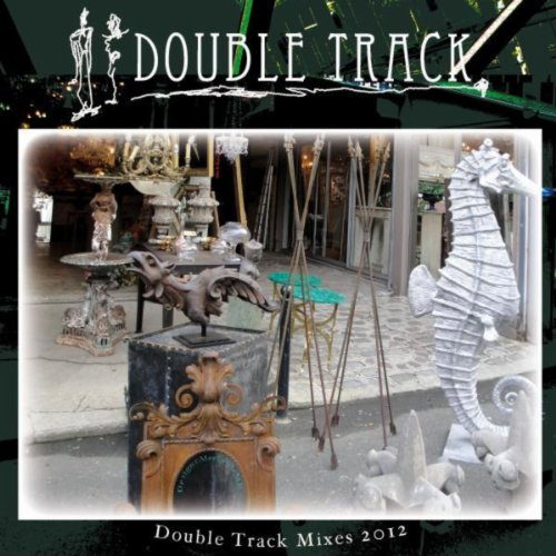 Double Track Mixes 2012