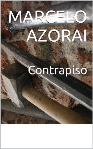 Contrapiso por Marcelo Azorai