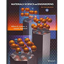 [Materials Science and Engineering: An Introduction] (By: Jr. William D Callister) [published: December, 2013]