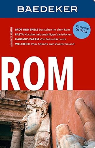 Preisvergleich Produktbild Baedeker Reiseführer Rom: mit GROSSEM CITYPLAN