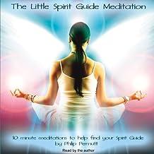 The Little Spirit Guide Meditation