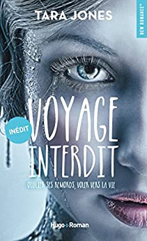 Voyage interdit - Tara Jones (2018) sur Bookys