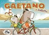 Gaetano e Zolletta : un posto perfetto