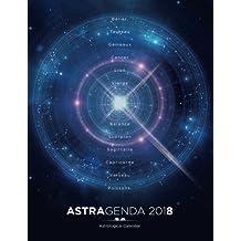 AstrAgenda 2018: Agenda Astrologique 2018 Bilingue Francais Anglais