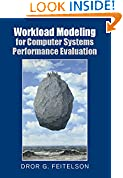#8: Workload Modeling for Computer Systems Performance Evaluation