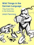 Wild Things in the German Language (E...