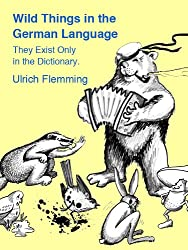 Wild Things in the German Language (English Edition)