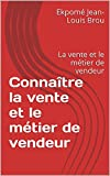Telecharger Livres Connaitre la vente et le metier de vendeur La vente et le metier de vendeur (PDF,EPUB,MOBI) gratuits en Francaise