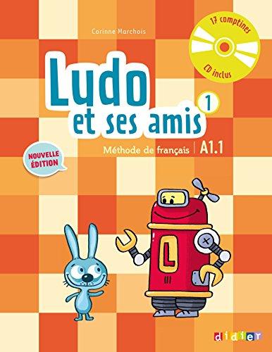Ludo et ses amis 1 niv.A1.1 (éd. 2015) - Livre + CD audio