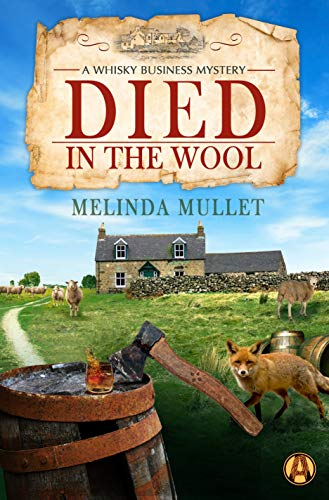 Died in the Wool: A Whisky Business Mystery (English Edition)