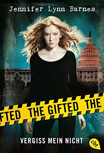 The Gifted - Vergiss mein nicht (The Gifted-Reihe, Band 1)