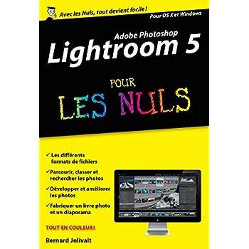 Lightroom 5 pour les Nuls version poche
