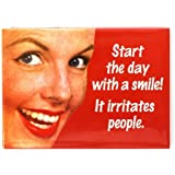 Start The Day With A Smile.. funny fridge magnet (ep red)