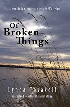 Of Broken Things by [Tavakoli, Lynda]