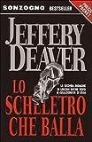 Scarica Libro L LO SCHELETRO CHE BALLA JEFFERY DEAVER SONZOGNO 2004 B ZCS287 (PDF,EPUB,MOBI) Online Italiano Gratis