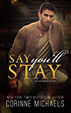 Say You'll Stay (English Edition)