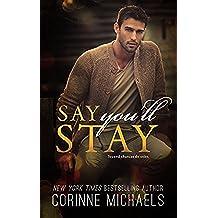 Say You'll Stay (English Edition)