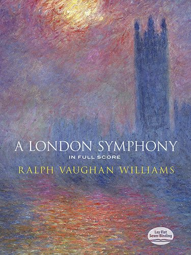 A London Symphony in Full Score