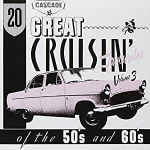 20 Great Cruising Favourites of the 50's and 60's Vol.3
