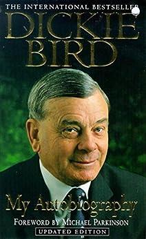 Dickie Bird Autobiography by [Bird, Dickie]