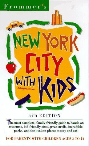 family-new-york-city-with-kids-5th-edition-pb-frommers-family-travel-guides-by-frommer-1997-02-04
