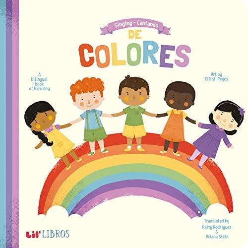 Singing - Cantando De Colores/ Singing Colors: A Book of Harmony por Patty Rodriguez