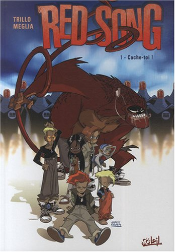 Red Song, Tome 1 : Cache-toi !