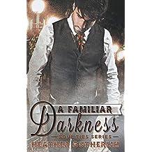 A Familiar Darkness
