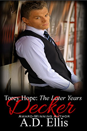 ebook: Decker: Torey Hope, The Later Years (Torey Hope: The Later Years Book 1) (B00VXGEJTS)
