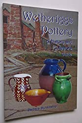 Wetheriggs Pottery: A History and Collectors Guide