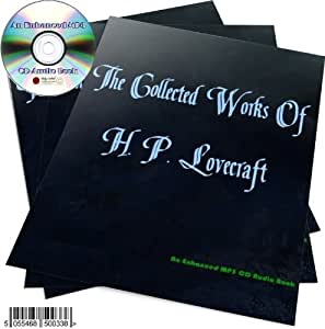 AN ENHANCED Mp3 CD AUDIO VERSION OF THE COLLECTED BOOKS OF H P LOVECRAFT OVER 45 NOVELS AND SHORT STORIES