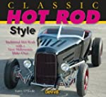 Classic Hot Rod Style: Traditional Ho...