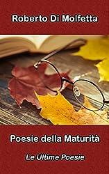 Poesie della maturità: Le ultime poesie