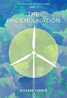 The Phoenix Nation (The Vandervelde Documents Book 2) by [Turner, Richard]
