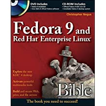 Fedora 9 and Red Hat Enterprise Linux Bible (Bible (Wiley))