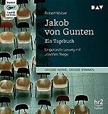 Jakob von Gunten. Ein Tagebuch: Ungekürzte Lesung (1 mp3-CD) - Robert Walser