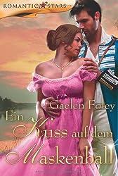 Ein Kuss auf dem Maskenball (Romantic Stars)