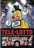Tele-Lotto: Hinter den Kulissen einer Fernsehlegende - Klaus Fischer