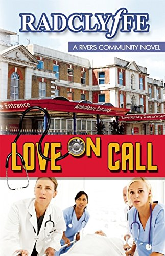 Love on Call (Rivers Community Romance)