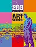 ISBN: 0713687991 - 200 Projects to Get You into Art School