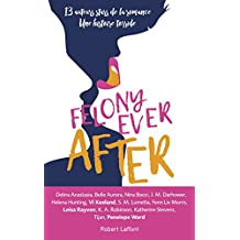 Felony Ever After - Édition française (French Edition)