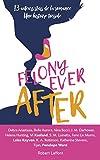 Lire le livre Felony Ever After Édition gratuit