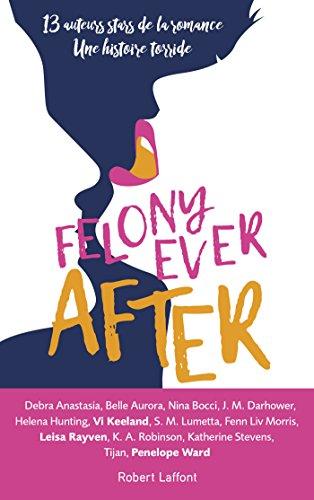 Felony Ever After - Édition française par Helena HUNTING