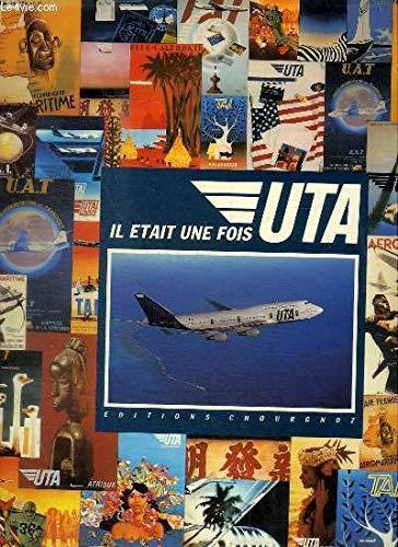 Il était une fois UTA